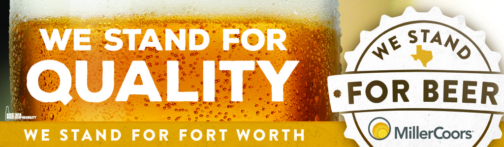 We Stand for Beer Fort Worth quality