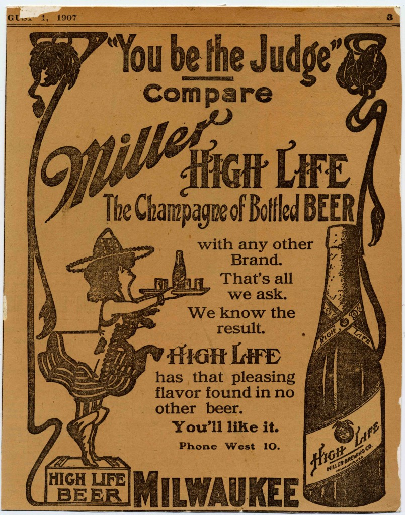 "Miller High Life ""Champagne of Beers"""