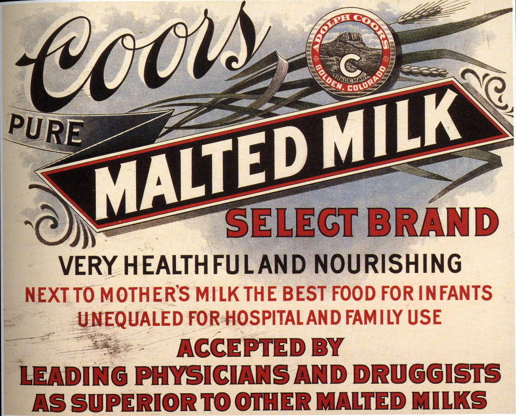 Coors also made malted milk during Prohibition